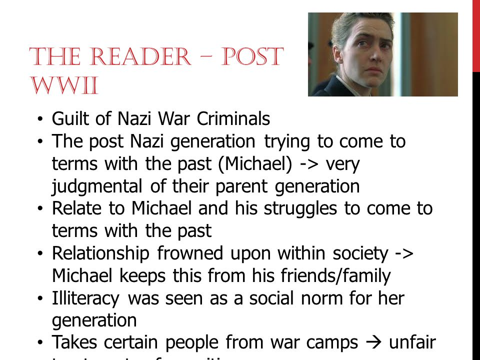 The Reader – Post wwii Guilt of Nazi War Criminals