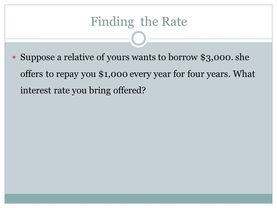 Finding the Rate