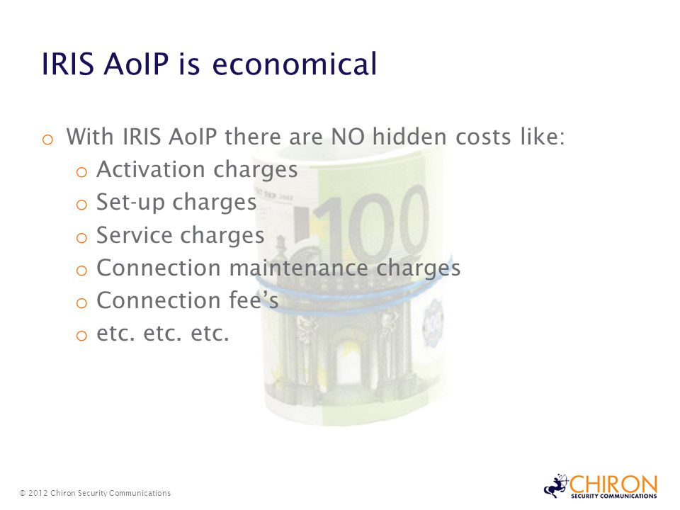 IRIS AoIP is economical