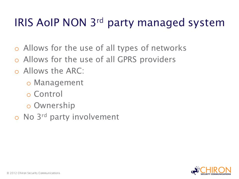 IRIS AoIP NON 3rd party managed system
