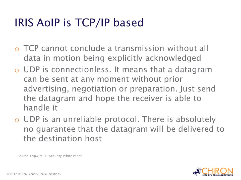 IRIS AoIP is TCP/IP based