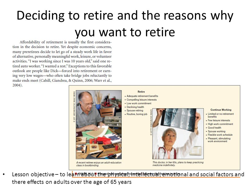 Deciding to retire and the reasons why you want to retire