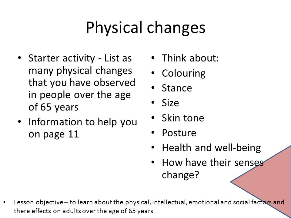 This Physical development of adults once and