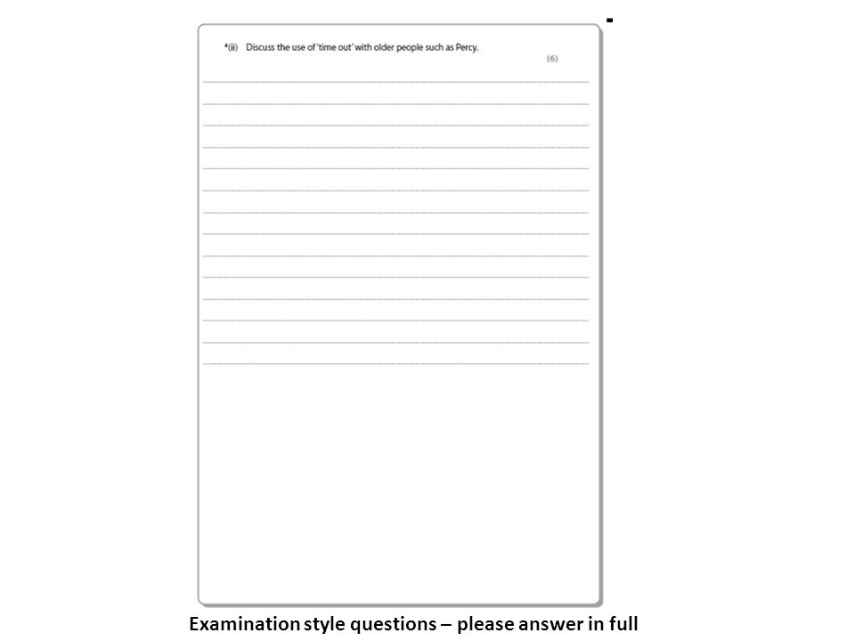 Examination style questions – please answer in full