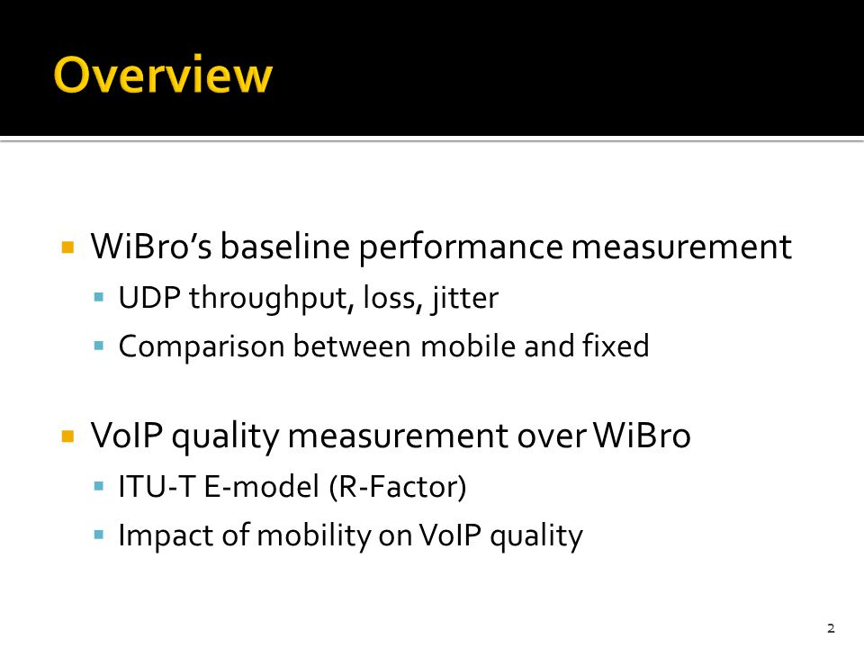 Overview WiBro's baseline performance measurement