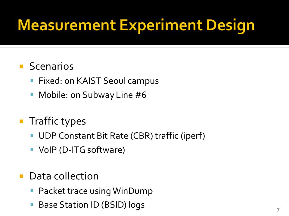 Measurement Experiment Design