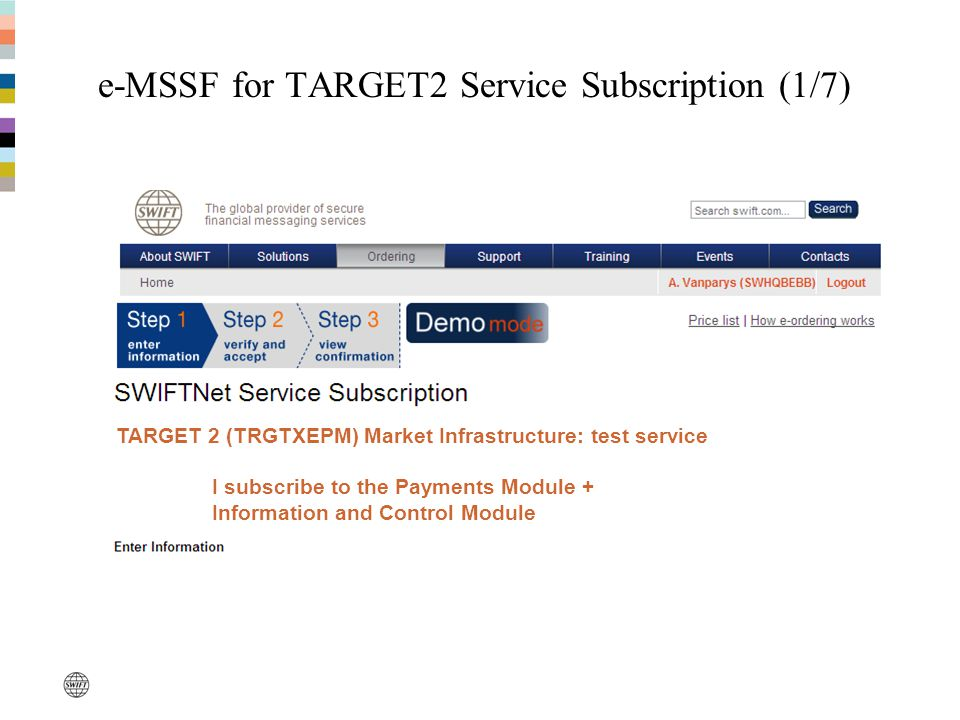 e-MSSF for TARGET2 Service Subscription (1/7)
