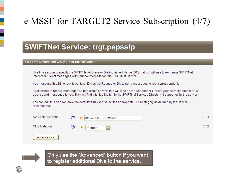 e-MSSF for TARGET2 Service Subscription (4/7)