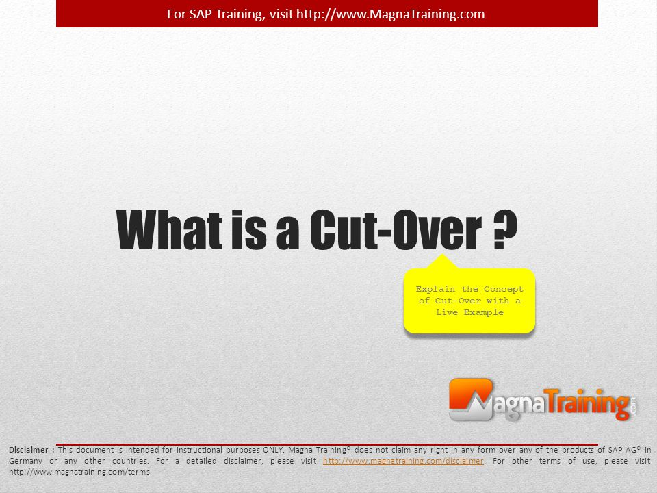 Explain the Concept of Cut-Over with a Live Example