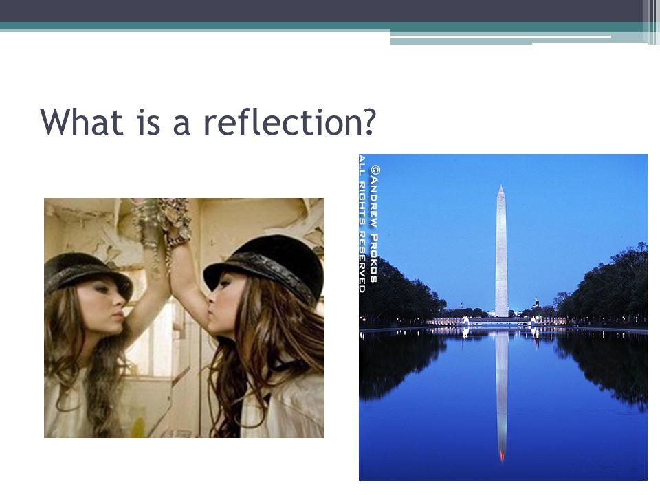 What is a reflection