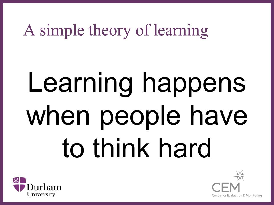 A simple theory of learning