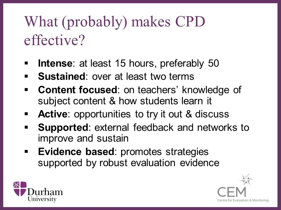 What (probably) makes CPD effective