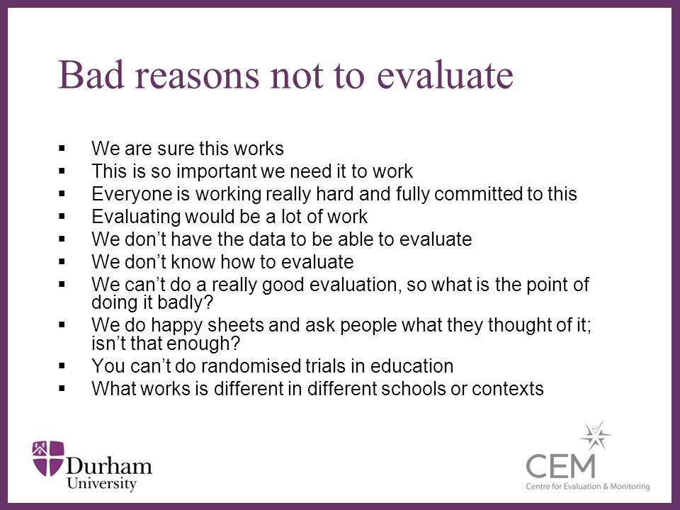 Bad reasons not to evaluate