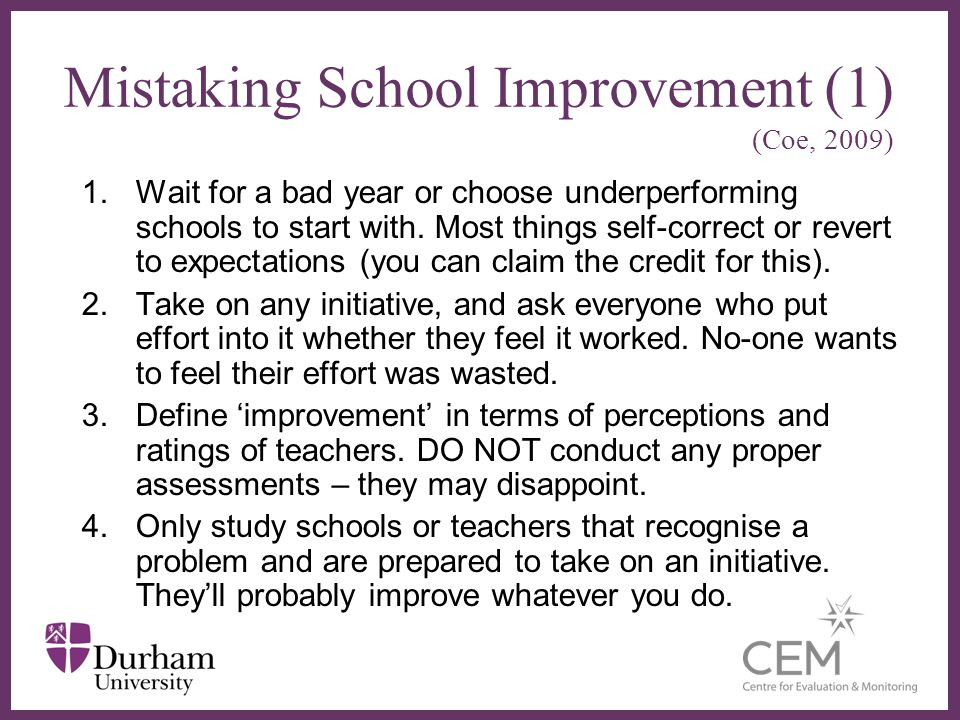 Mistaking School Improvement (1) (Coe, 2009)