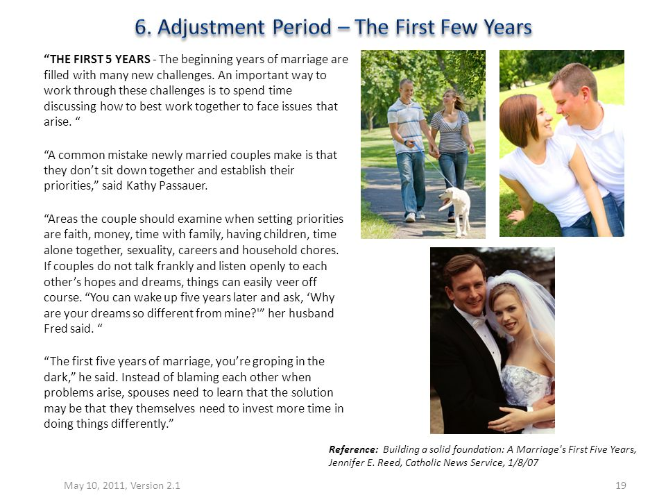 6. Adjustment Period – The First Few Years