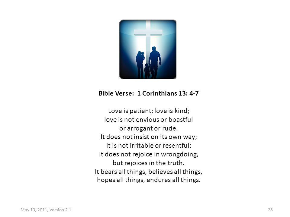 Bible Verse: 1 Corinthians 13: 4-7