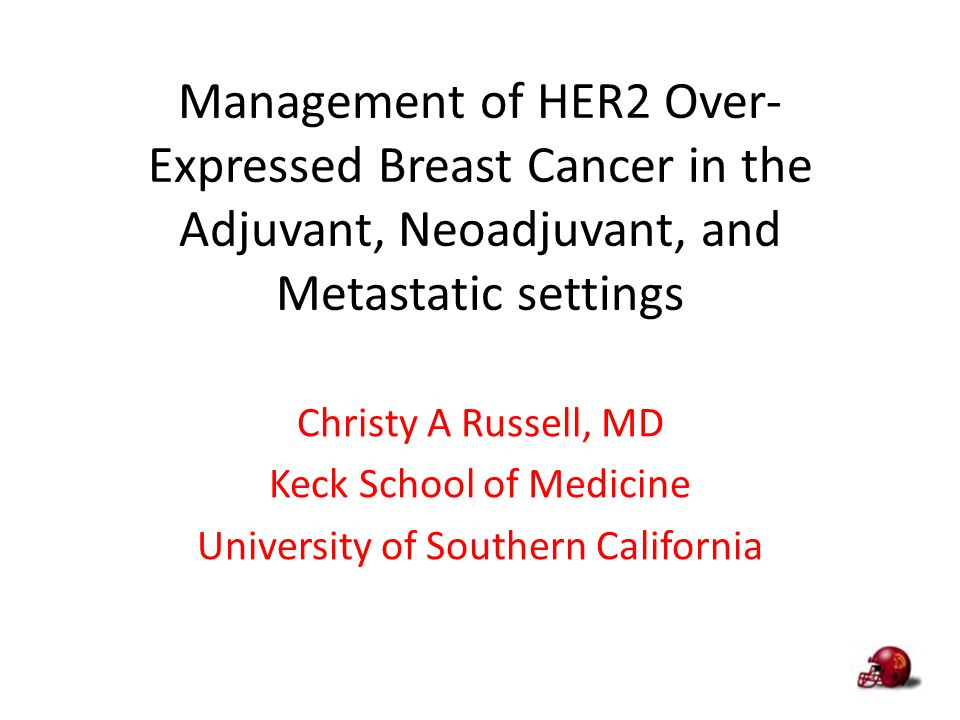 Management of HER2 Over-Expressed Breast Cancer in the Adjuvant, Neoadjuvant, and Metastatic settings