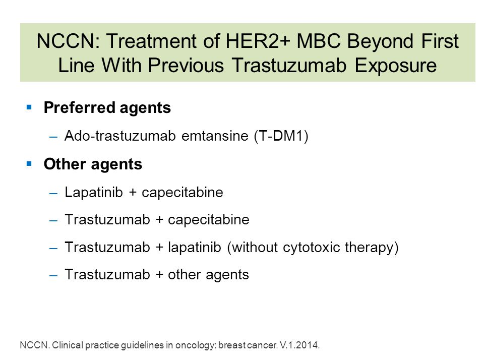 NCCN: Treatment of HER2+ MBC Beyond First Line With Previous Trastuzumab Exposure