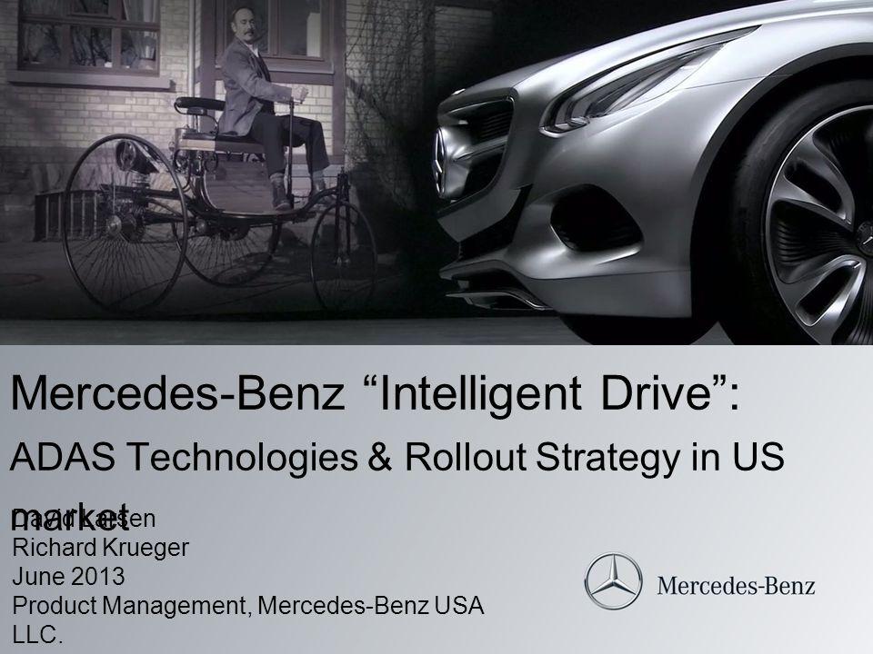 Mercedes-Benz Intelligent Drive : ADAS Technologies & Rollout Strategy in US market