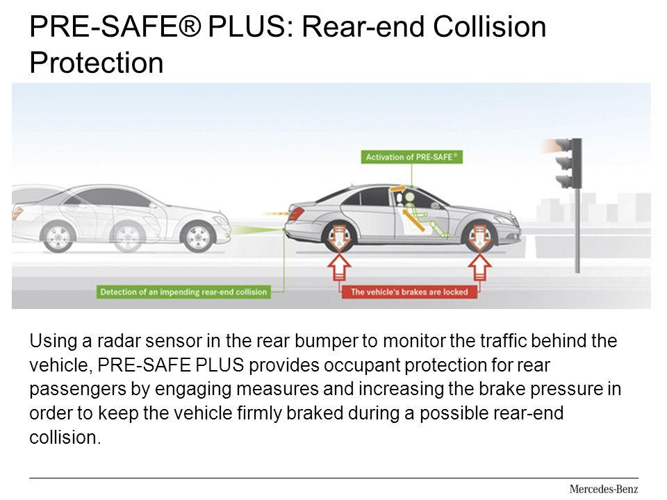 PRE-SAFE® PLUS: Rear-end Collision Protection