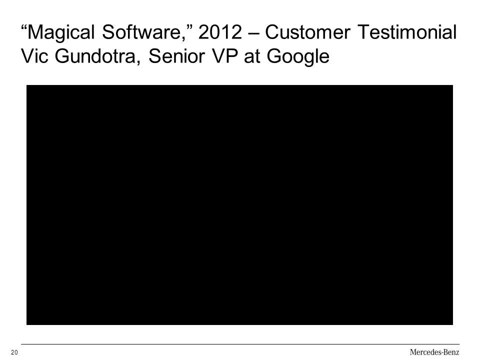 Magical Software, 2012 – Customer Testimonial Vic Gundotra, Senior VP at Google