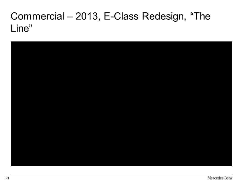 Commercial – 2013, E-Class Redesign, The Line