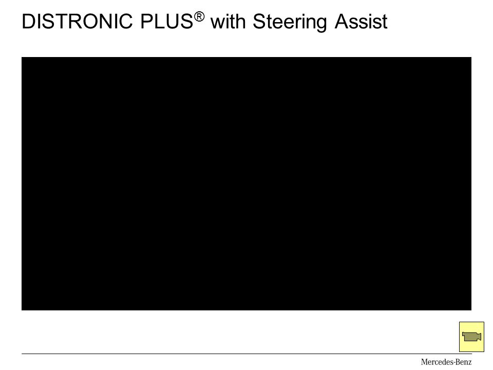 DISTRONIC PLUS® with Steering Assist
