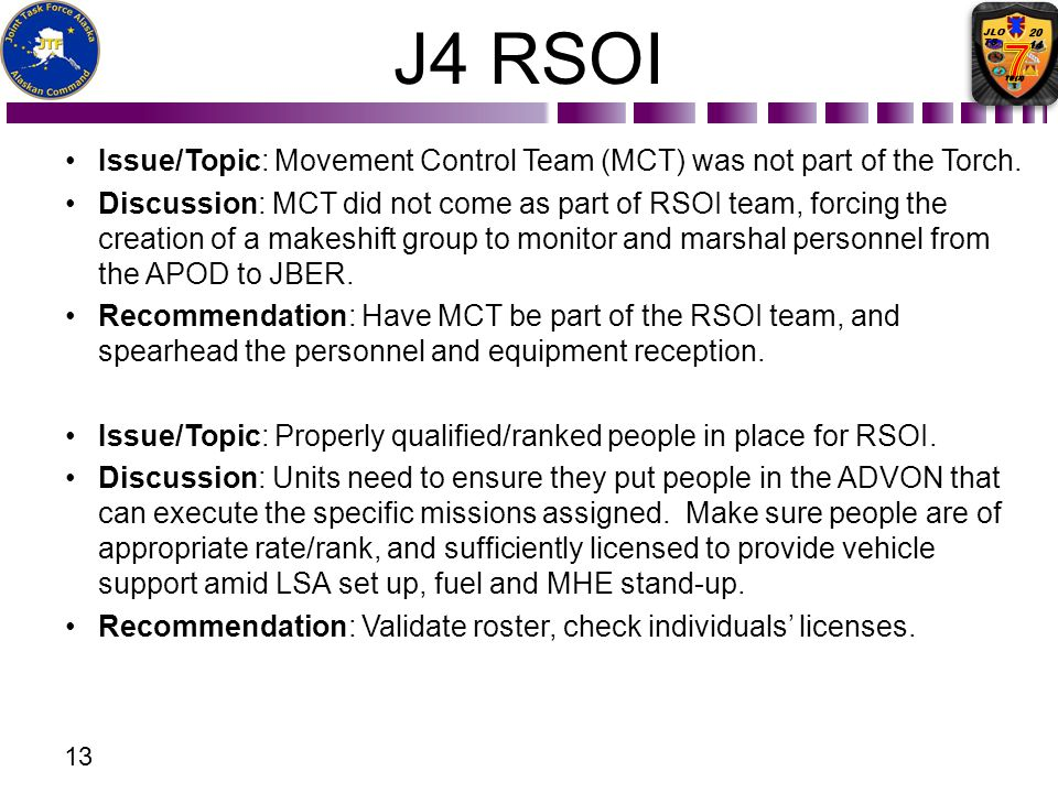 J4 RSOI Issue/Topic: Movement Control Team (MCT) was not part of the Torch.