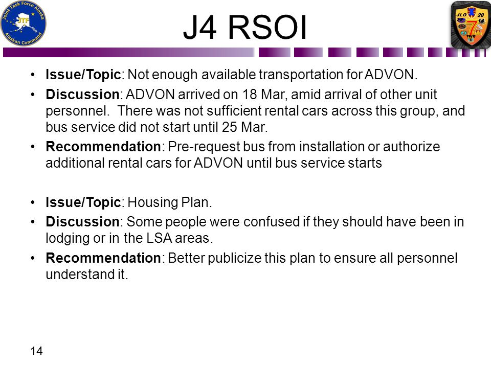 J4 RSOI Issue/Topic: Not enough available transportation for ADVON.
