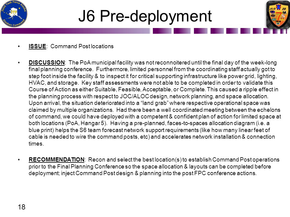 J6 Pre-deployment ISSUE: Command Post locations