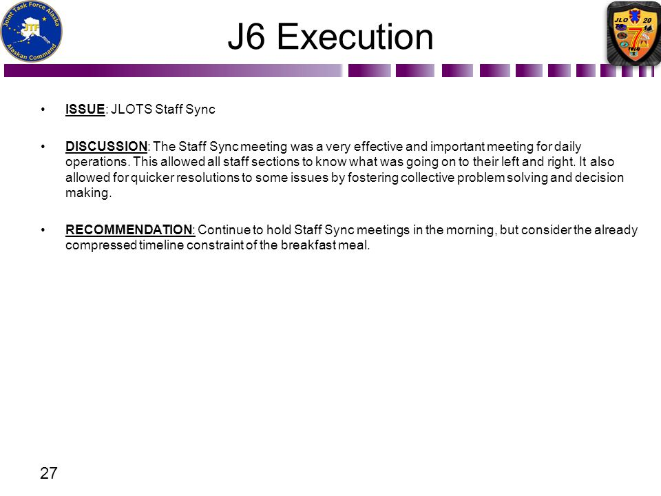 J6 Execution ISSUE: JLOTS Staff Sync