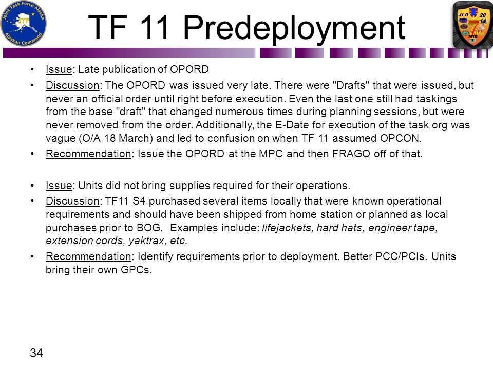 TF 11 Predeployment Issue: Late publication of OPORD
