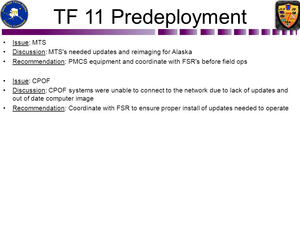 TF 11 Predeployment Issue: MTS