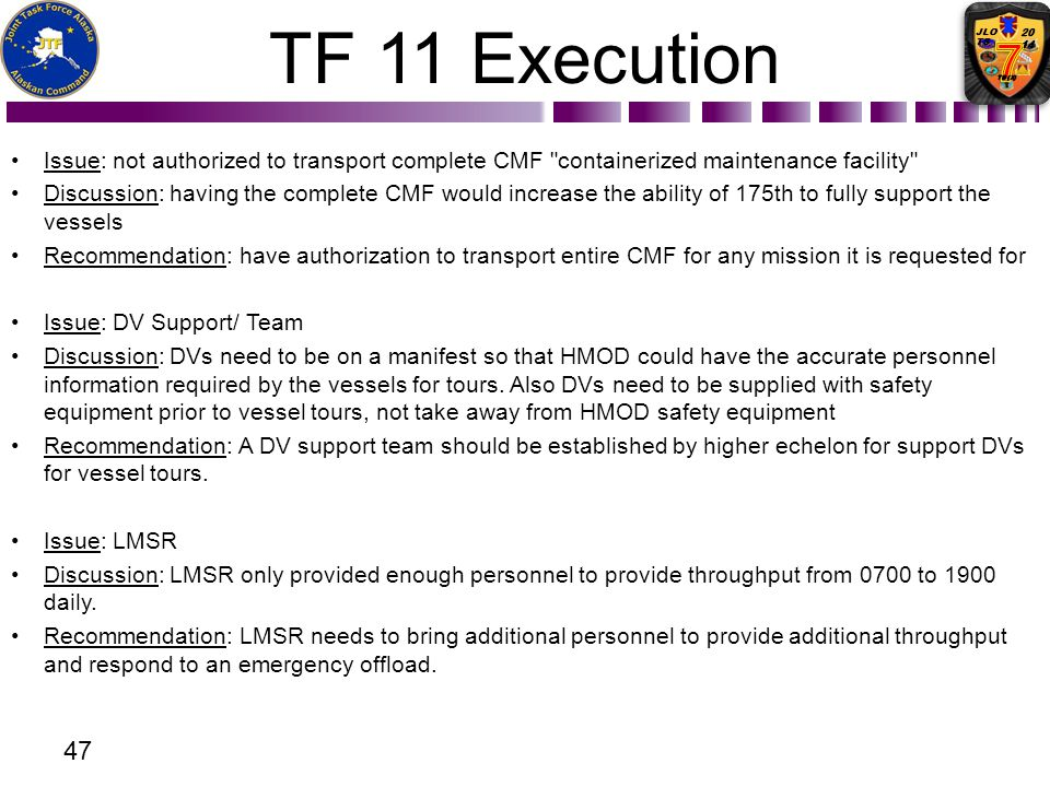 TF 11 Execution Issue: not authorized to transport complete CMF containerized maintenance facility