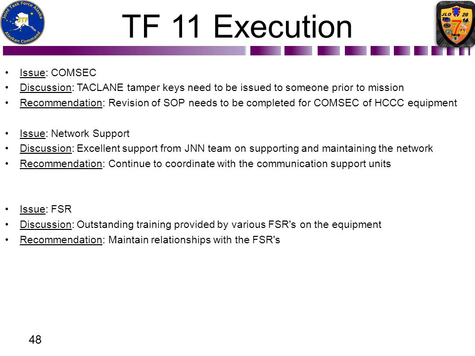 TF 11 Execution Issue: COMSEC