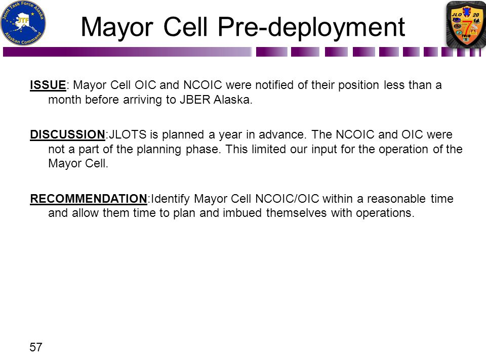 Mayor Cell Pre-deployment