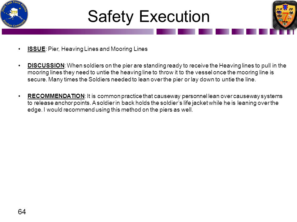 Safety Execution ISSUE: Pier, Heaving Lines and Mooring Lines