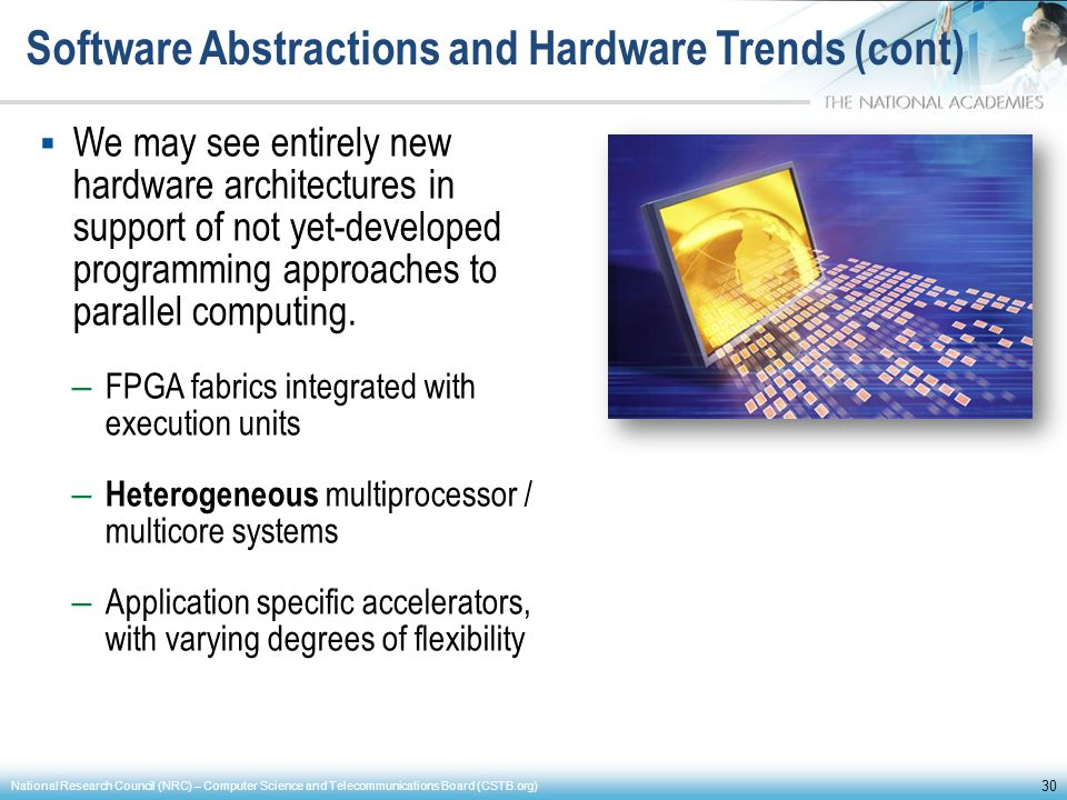 Software Abstractions and Hardware Trends (cont)