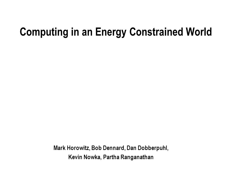 Computing in an Energy Constrained World