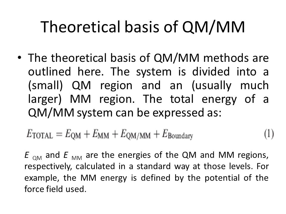 Theoretical basis of QM/MM