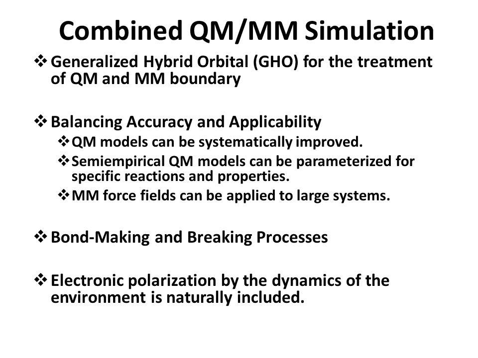 Combined QM/MM Simulation