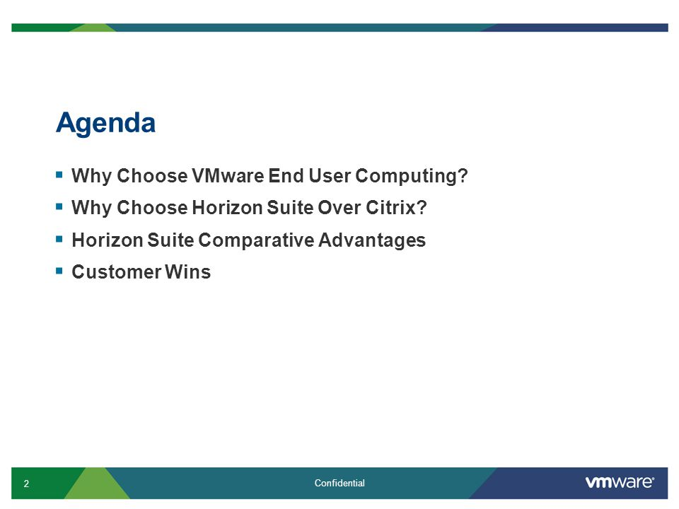 Agenda Why Choose VMware End User Computing