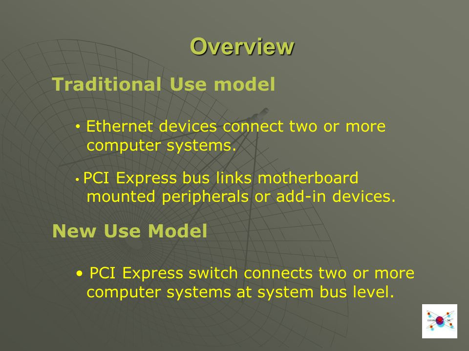 Overview Traditional Use model New Use Model
