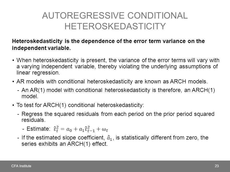 Autoregressive conditional heteroskedasticity