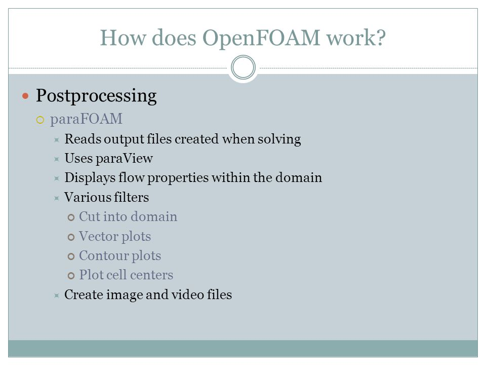 How does OpenFOAM work Postprocessing paraFOAM