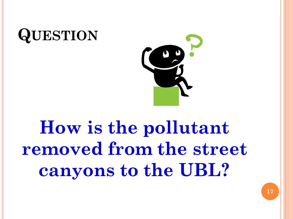 How is the pollutant removed from the street canyons to the UBL