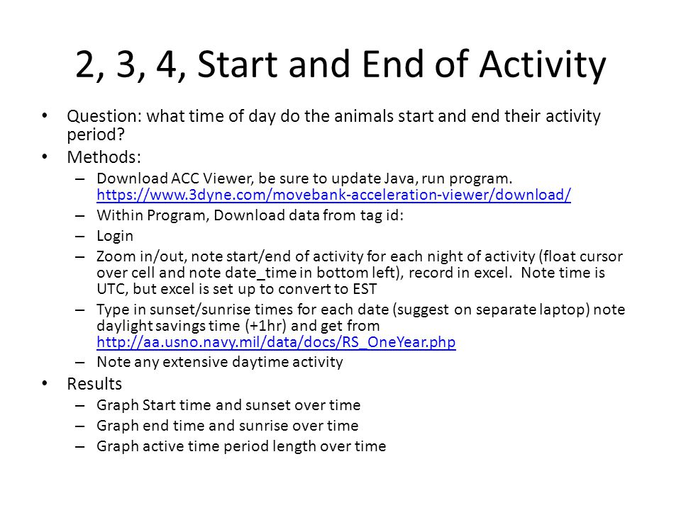2, 3, 4, Start and End of Activity