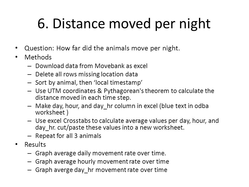 6. Distance moved per night