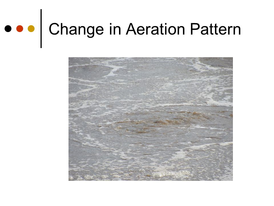 Change in Aeration Pattern