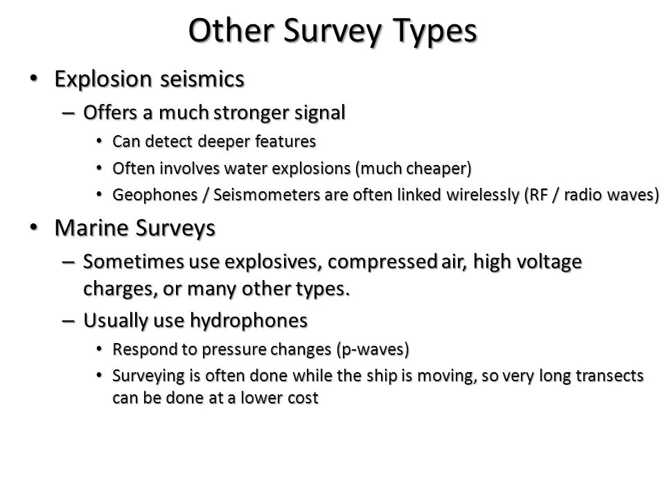 Other Survey Types Explosion seismics Marine Surveys